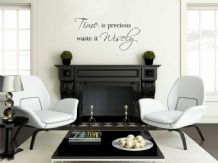 Wall Art Sticker, Time Is Precious... Wall Art Quote, Decal, Modern Transfer